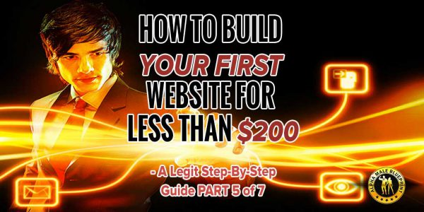 How To Build Your First Website For Less Than $200 – A legit step by step guide PART 5 of 7 – Template Selection And Customization