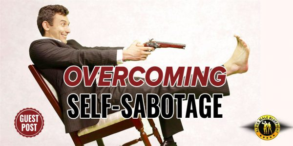 Living In Fear: A Story of Overcoming Self-Sabotage